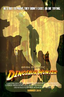Brian Majestic: Dinosaur Hunter