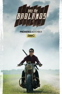 Badlands  - Into the Badlands