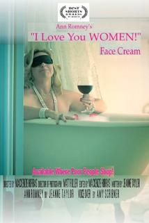 Ann Romney's I Love You Women! Face Cream