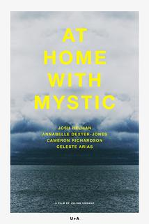 At Home with Mystic
