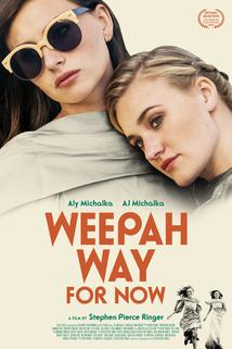 Weepah Way for Now  - Weepah Way for Now