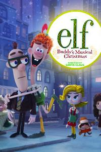 Elf: Buddy's Musical Christmas  - Elf: Buddy's Musical Christmas