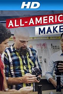 All-American Makers  - All-American Makers