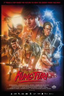 Kung Fury  - Kung Fury