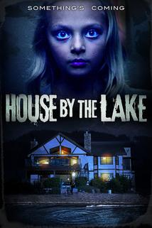 House by the Lake  - House by the Lake