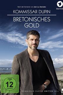 Kommissar Dupin - Bretonisches Gold