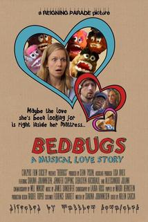 Bedbugs: A Musical Love Story