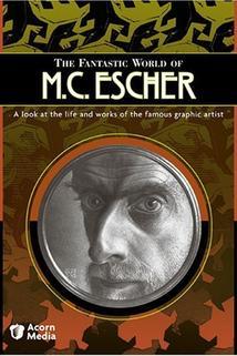 The Fantastic World of M.C. Escher