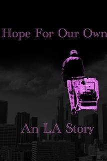 Hope for Our Own: An LA Story