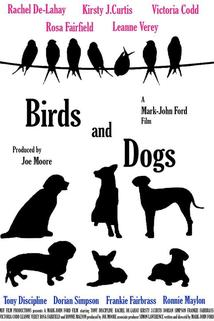Birds and Dogs