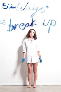 52 Ways to Break Up