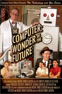 The Computer: Wonder of the Future