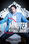 Minutes with Max Amini