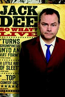 Jack Dee: So What? Live  - Jack Dee: So What? Live