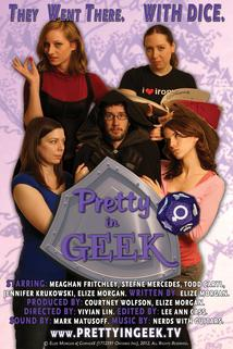 Pretty in Geek