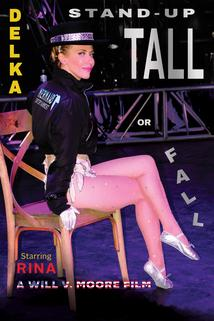 DELKA: Stand-Up Tall or Fall