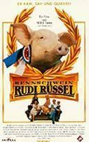 Prasátko Rudi  - Rennschwein Rudi Rüssel