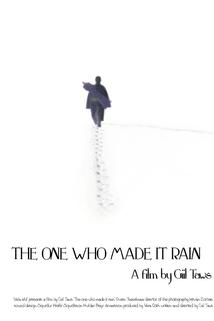 The One Who Made It Rain