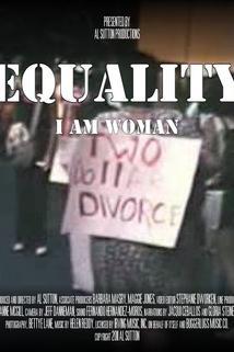 Equality, I Am Woman
