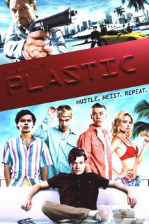 The Making of Plastic  - The Making of Plastic