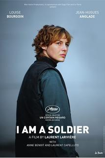 Je suis un soldat  - Je suis un soldat