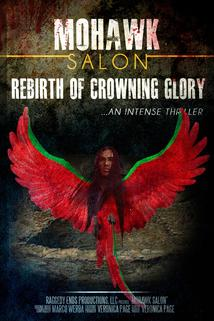 Mohawk Salon: Rebirth of Crowning Glory