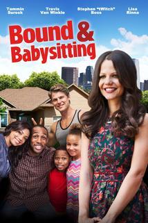 Bound & Babysitting  - Bound & Babysitting