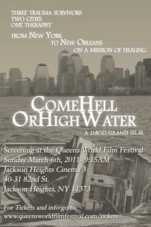 Come Hell or High Water  - Come Hell or High Water