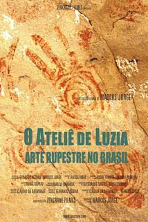 O Ateliê de Luzia - Arte Rupestre no Brasil  - O Ateliê de Luzia - Arte Rupestre no Brasil