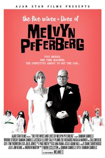The Five Wives and Lives of Melvyn Pfferberg