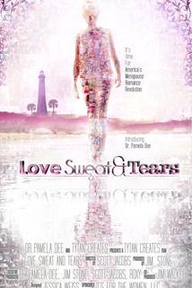 Love, Sweat and Tears