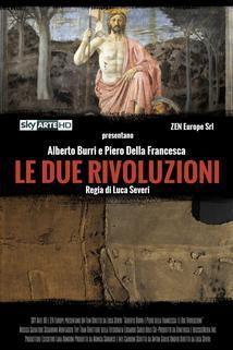 Alberto Burri e Piero della Francesca: Le Due Rivoluzioni