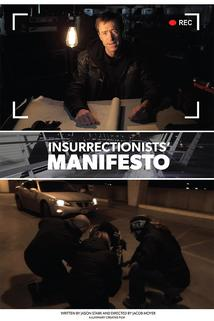 The Insurrectionists' Manifesto