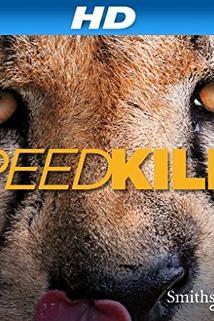 Speed Kills ()