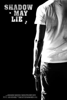 Shadow May Lie