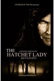 The Hatchet Lady