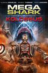 Megažralok versus Kolossus (2015)