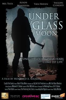 Under a Glass Moon
