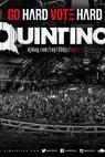 DJ Quintino Go Hard Vote Hard (2014)