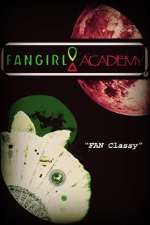 FanGirl Academy: 101