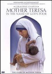 Matka Tereza: Ve jménu ubohých