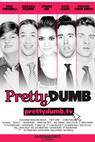 Pretty, Dumb (2014)