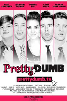 Pretty, Dumb