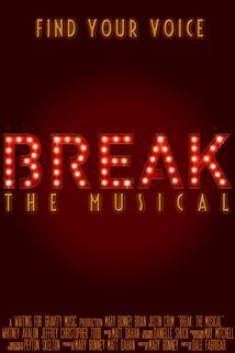 Break: The Musical
