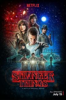 Stranger Things  - Stranger Things