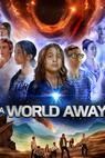 A World Away (2015)