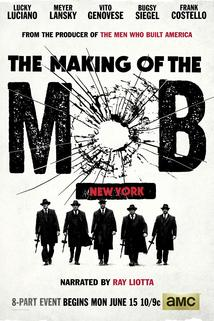 The Making of the Mob  - The Making of the Mob