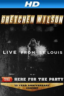 Gretchen Wilson: Still Here for the Party