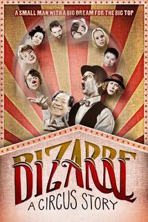Bizarre: A Circus Story