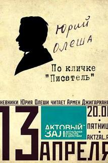 Yuriy Olesha po klichke 'pisatel'